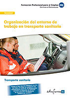 Organizacion del entorno de trabajo en transporte sanitario