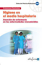Higiene en el medio hospitalario (atencion de enfermeria en
