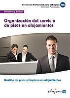 Uf00041. organizacion del servicio de pisos en alojamientos.