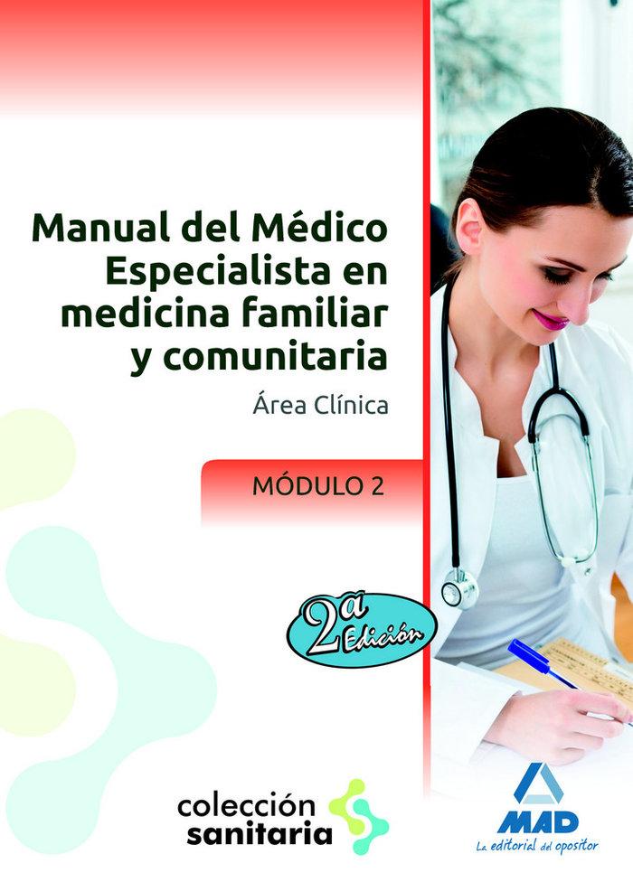 Manual del medico especialista en medicina familiar y comun