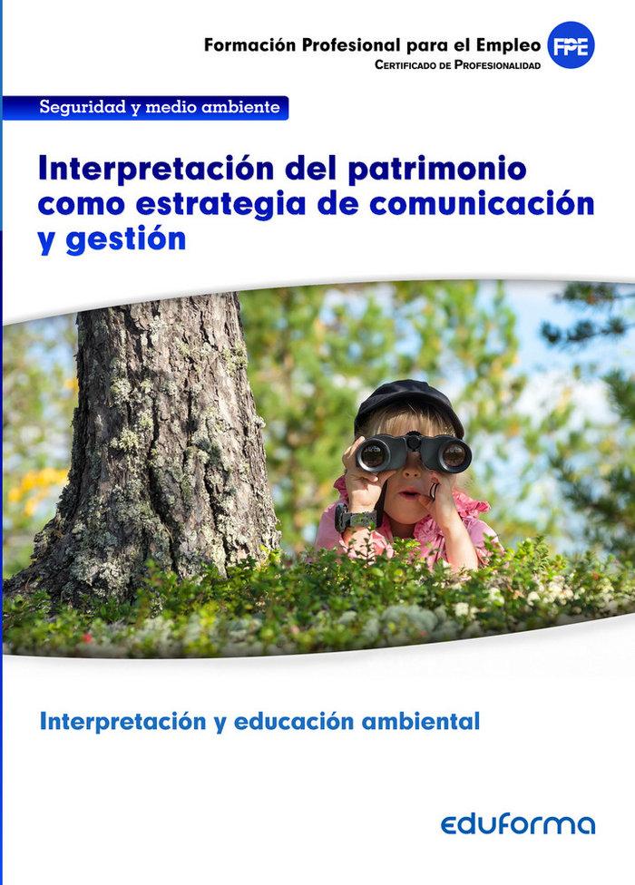 Interpretacion del patrimonio como estrategia comunicacion