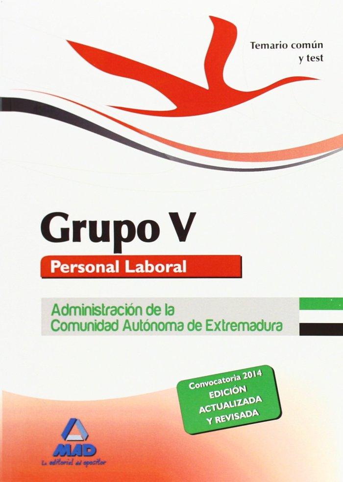 Temario comun y test grupo v extre. personal laboral 2014
