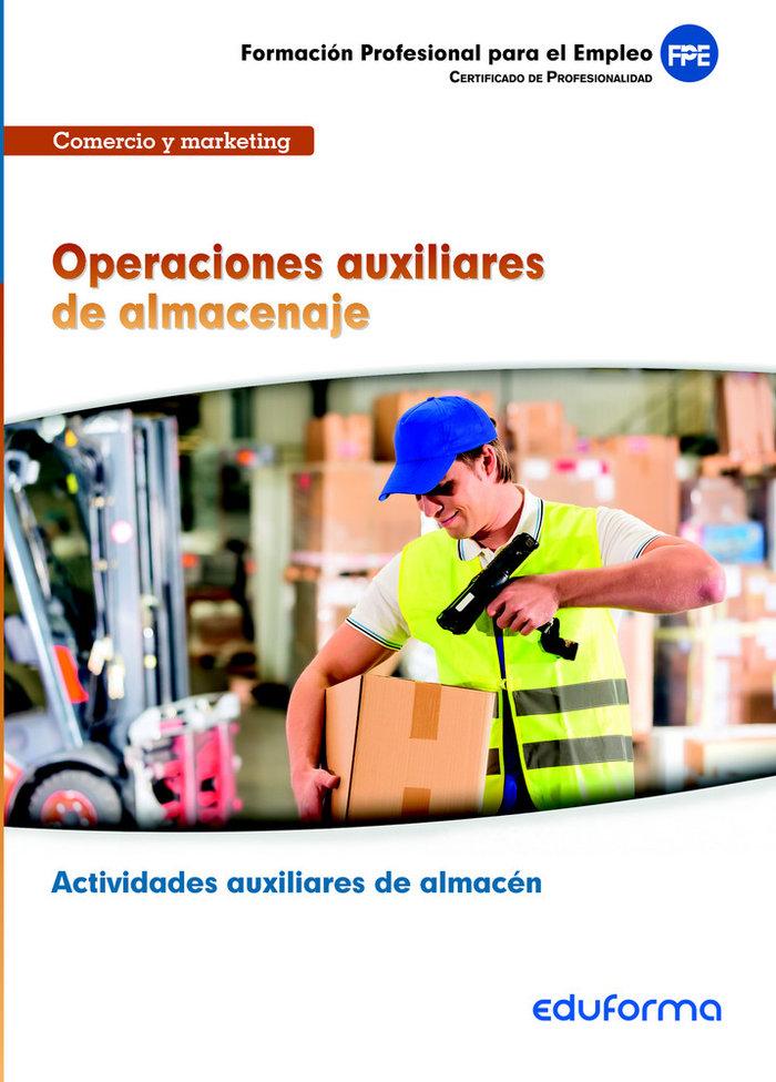 Operaciones auxiliares de almacenaje (mf1325), certificado d