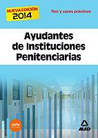 Ayudantes de instituciones penitenciarias. test y casos prac