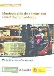 Mf0432 manipulacion de cargas con carretillas elevadoras. mo