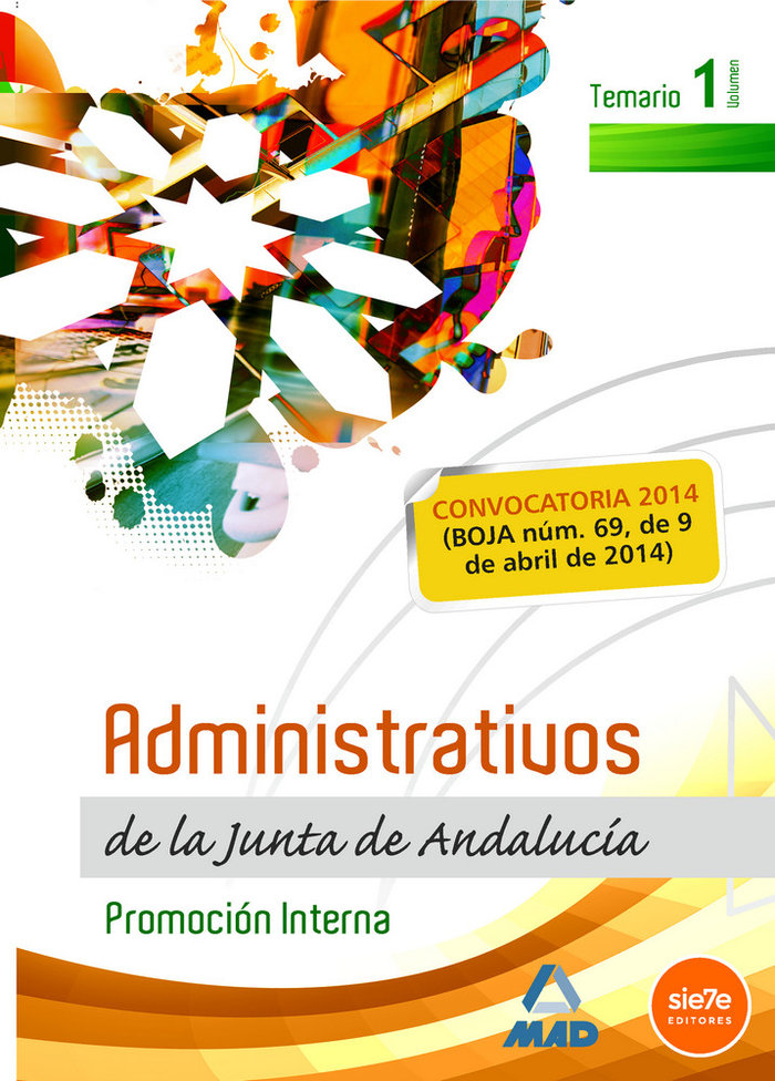Administrativos de la junta de andalucia vol 1