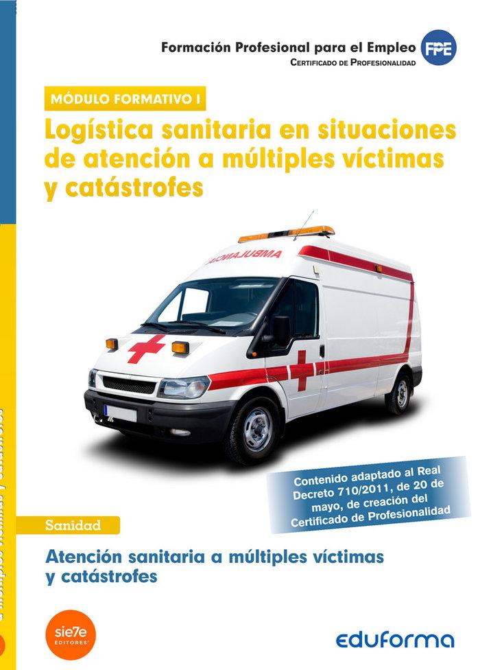 Atencion sanitaria vol i victimas y catastrofes cerfificado