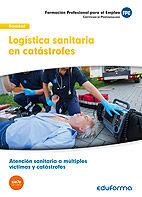 Uf0675: logistica sanitaria en catastrofes