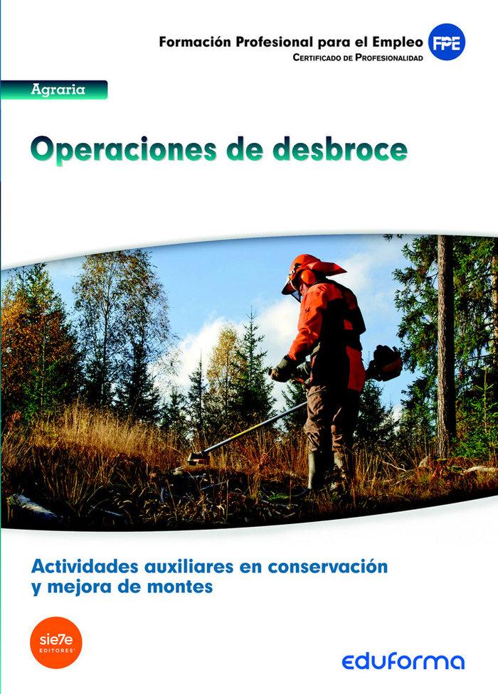 Operaciones de desbroce actividades auxiliares en conservac