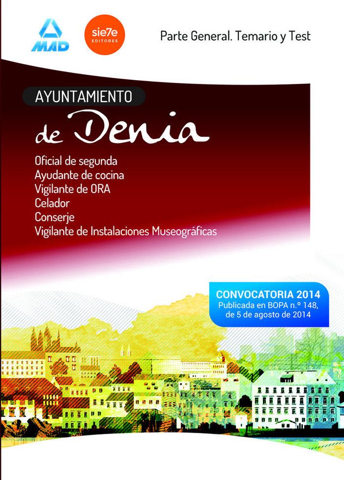Ayuntamiento de denia. parte general y test de oficial de se