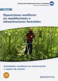 Operaciones auxiliares en repoblaciones e infraestructuras