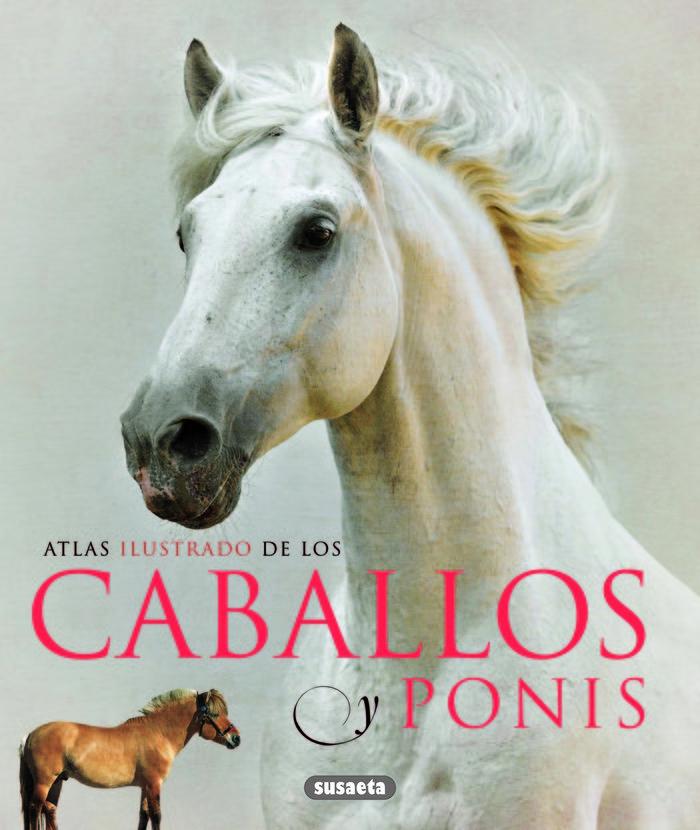 Atlas ilustrado de caballos y ponis