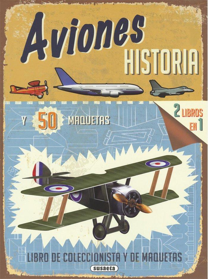 Aviones historia y 50 maquetas