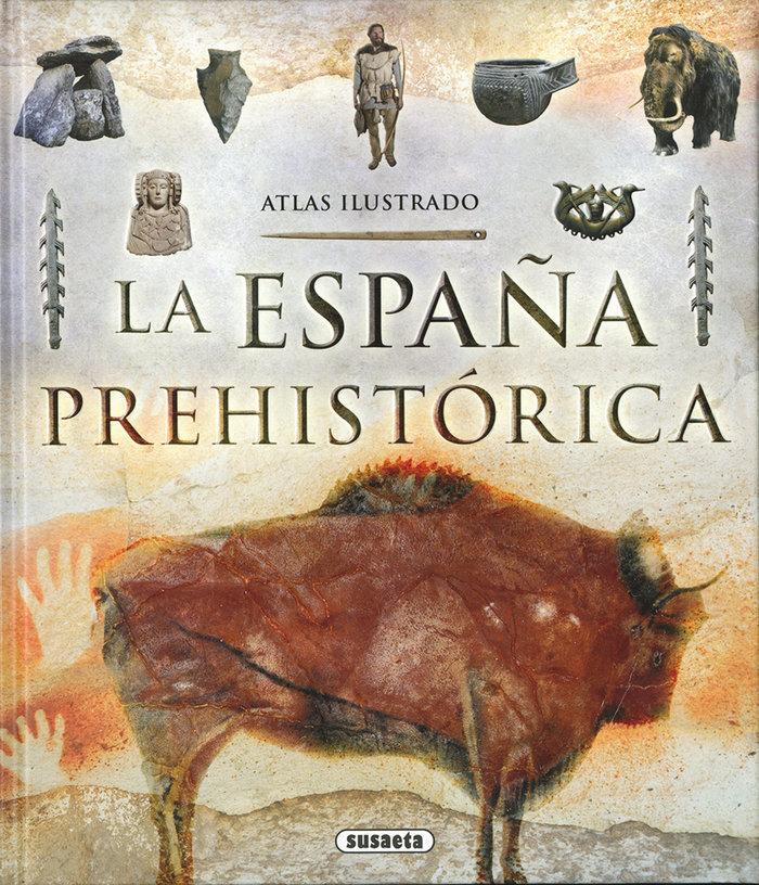 Atlas ilustrado de la españa prehistorica
