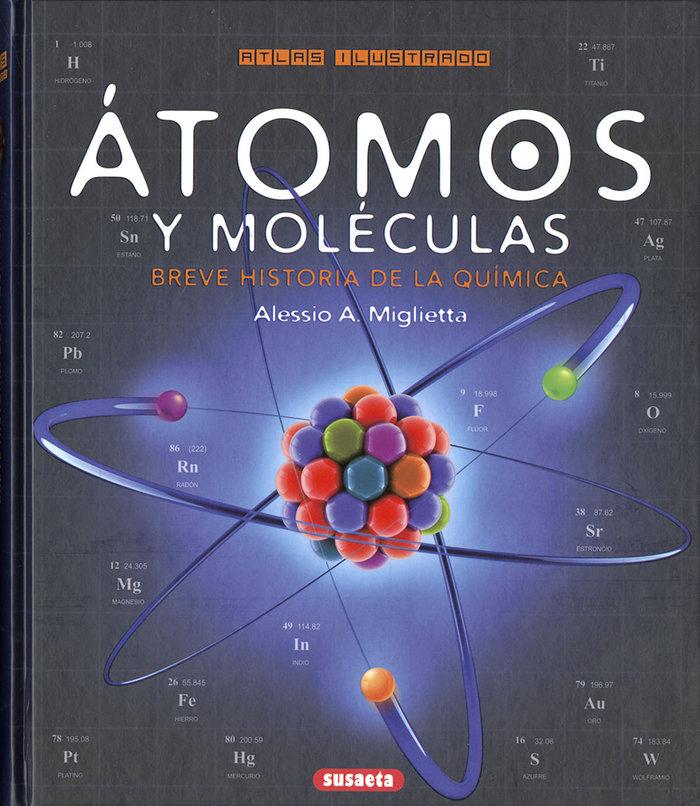 Atomos y moleculas. breve historia de la quimica