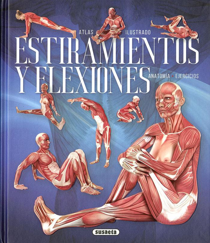Atlas ilustrado estiramientos y flexiones anatomia ejercici