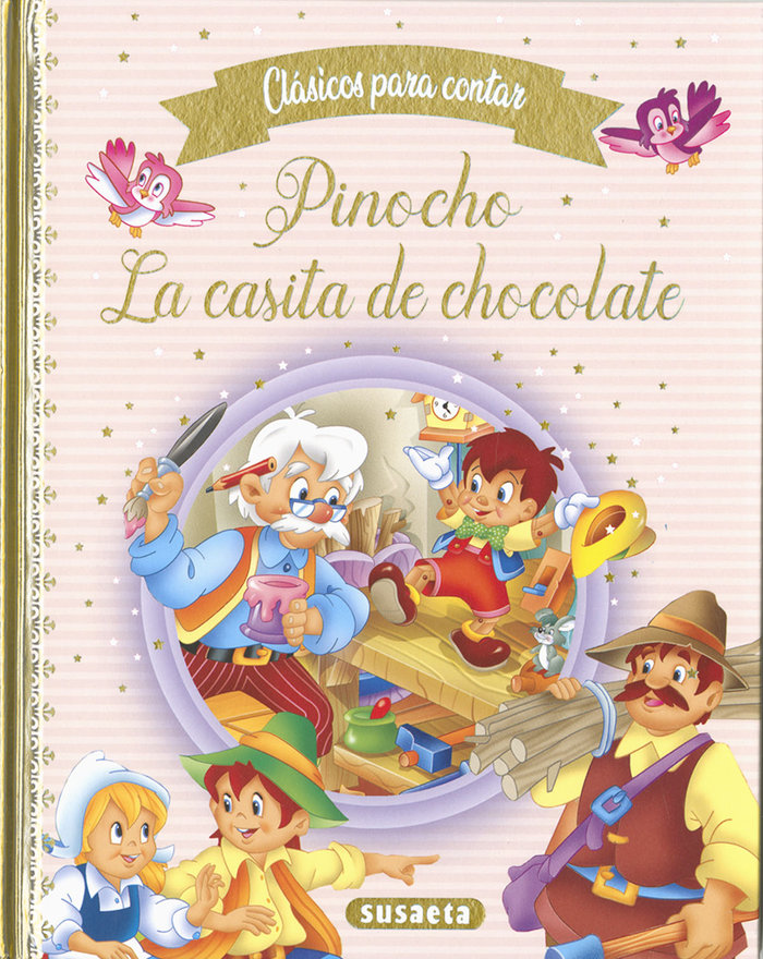 Pinocho la casita de chocolate