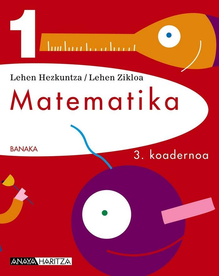 Matematika 1. 3 koadernoa
