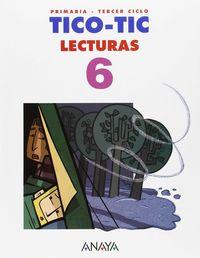 Lecturas 6ºep tico tic 15