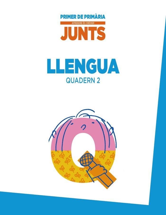 Aprendre es creixer junts 1r. quadern de llengua 2