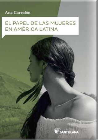 Papel de las mujeres en america latina,el