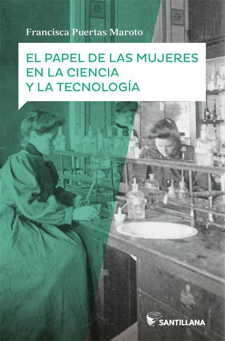 Papel de las mujeres en la ciencia y tecnologia,el