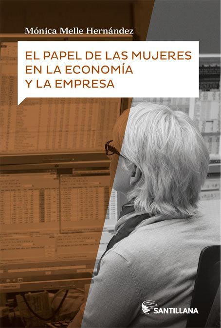 Papel de las mujeres en la economia y la empresa,el