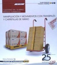 Cuaderno del alumno. manipulacion y movimientos con transpal
