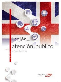 Ingles para atencion al publico. manual teorico