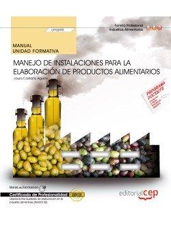 Manual manejo de instalaciones para la elaboracion de prod