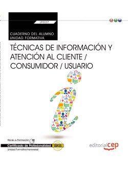 Cuaderno del alumno. tecnicas de informacion y atencion al c