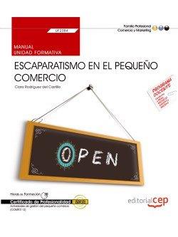 Manual. escaparatismo en el pequeño comercio (uf2384). certi