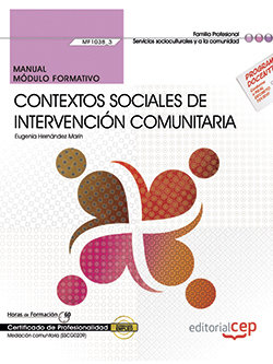 Manual. contextos sociales de intervencion comunitaria (mf10