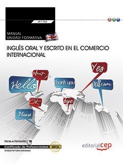 Manual. ingles oral y escrito en el comercio internacional (