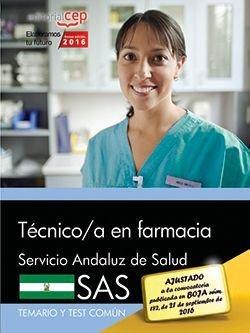 Tecnico/a en farmacia. servicio andaluz de salud (sas). tema