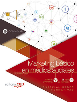 Marketing basico en medios sociales (comm045po). especialida