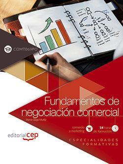 Fundamentos de negociacion comercial (comt069po). especialid