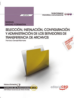 Manual. seleccion, instalacion, configuracion y administraci
