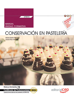 Manual. conservacion en pasteleria (uf0818). certificados de