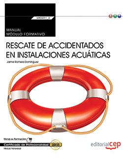 Manual. rescate de accidentados en instalaciones acuaticas (