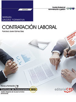 Manual contratacion laboral uf0341 cer