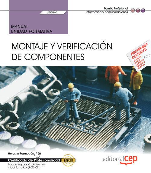 Manual montaje y verificacion de componentes uf0861 certifi