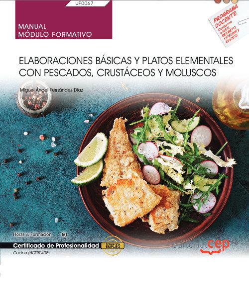 Manual elaboraciones basicas y platos elementales pescado