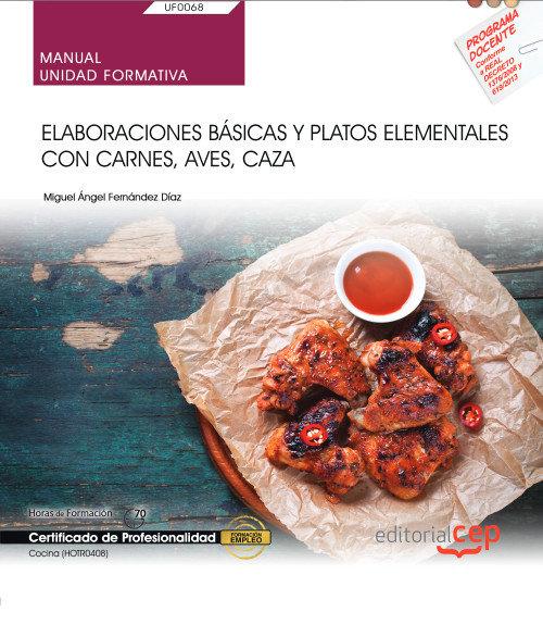 Manual elaboracion basica y platos elementales carne ave ca