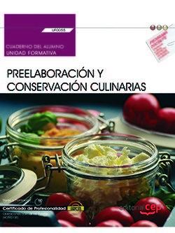 Cuaderno del alumno. preelaboracion y conservacion culinaria