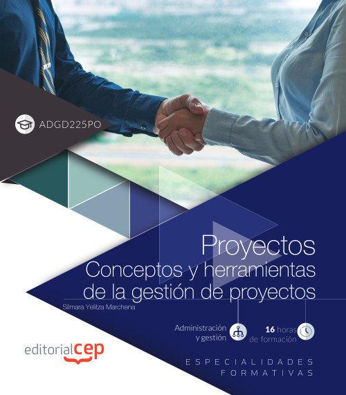 Proyectos conceptos y herramientas de la gestion de proyec