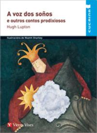 A voz dos soños e outros contos prodixiosos (cucai
