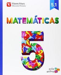 Matematicas 5ºep 5.1-5.2-5.3 mec 14 aula activa