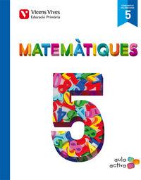Matematiques 5 (5.1-5.2-5.3) valencia (aula activa