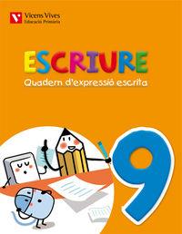 Escriure. quadern d'expressio escrita 9 balears